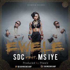 SDC  ft. Ms. Iye - Ewele